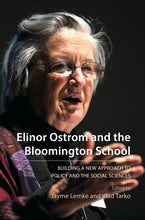 Elinor Ostrom and the Bloomington School