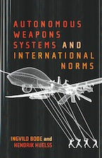 Autonomous Weapons Systems and International Norms