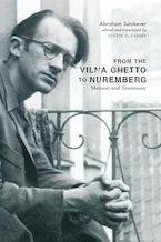 From the Vilna Ghetto to Nuremberg
