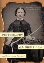 Photography and Other Media in the Nineteenth Century