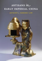Artisans in Early Imperial China