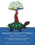 Natural Curiosity 2nd Edition: A Resource for Educators