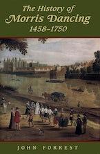 The History of Morris Dancing, 1438-1750