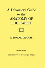 A Laboratory Guide to the Anatomy of The Rabbit