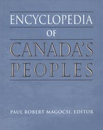 Encyclopedia of Canada's Peoples