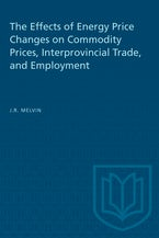 The Effects of Energy Price Changes on Commodity Prices, Interprovincial Trade, and Employment