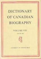 Dictionary of Canadian Biography / Dictionaire Biographique du Canada