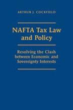 NAFTA Tax Law and Policy