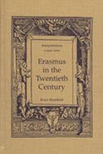 Erasmus in the Twentieth Century