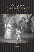 Shakespeare's Comedies of  Love
