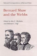 Bernard Shaw and the Webbs