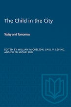 The Child in the City (Vol. I)