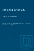 The Child in the City (Vol. II)