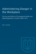 Administering Danger in the Workplace