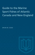 Guide to the Marine Sport Fishes of Atlantic Canada and New England