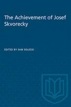 The Achievement of Josef Skvorecky