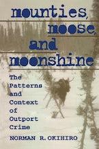 Mounties, Moose, and Moonshine
