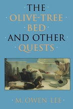 The Olive-Tree Bed and Other Quests