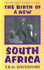 The Birth of a New South Africa
