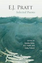 E.J. Pratt: Selected Poems