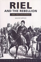 Riel and the Rebellion