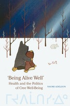 'Being Alive Well'
