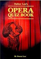 Father Lee's Opera Quiz Book