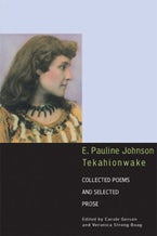 E. Pauline Johnson, Tekahionwake