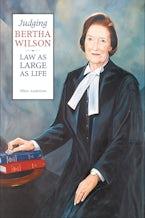 Judging Bertha Wilson