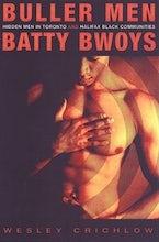 Buller Men and Batty Bwoys