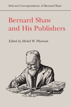Bernard Shaw and His Publishers