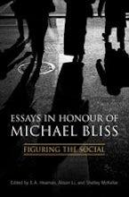 Essays in Honour of Michael Bliss