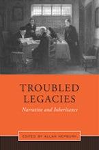 Troubled Legacies