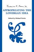 Appropriating the  Lonergan Idea