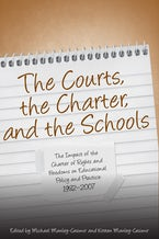 The Courts, the Charter, and the Schools