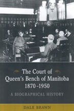 The Court of Queen's Bench of Manitoba, 1870-1950