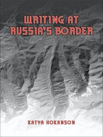 Writing at Russia's Borders