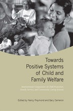 Towards Positive Systems of Child and Family Welfare