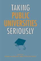 Taking Public Universities Seriously