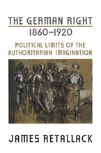 The German Right, 1860-1920