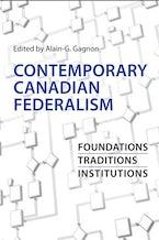 Contemporary Canadian Federalism