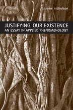 Justifying Our Existence