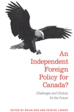 An Independent Foreign Policy for Canada?
