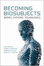 Becoming Biosubjects