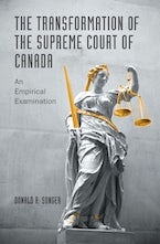 The Transformation of the Supreme Court of Canada