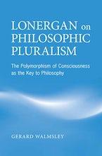 Lonergan on Philosophic Pluralism