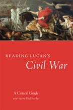 Reading Lucan's Civil War