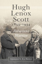 Hugh Lenox Scott, 1853-1934