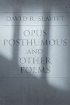 Opus Posthumous and Other Poems