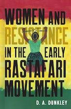 Women and Resistance in the Early Rastafari Movement